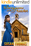 The Schoolmarm and the Preacher