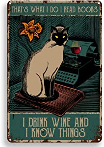 ForbiddenPaper Vintage Metal Tin Sign Wall Decor - That's What I Do I Read Books Retro Cat Poster for Office/Home/Classroom Decor Gifts - Best Birthday/Thanksgiving Ideas - 8x12 Inch