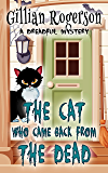 The Cat Who Came Back From The Dead (A Dreadful Mystery Book 1) (English Edition)