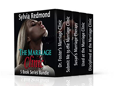 The Marriage Clinic: 5 Book Series Bundle (Dr. Foster's Marriage Clinic 6)