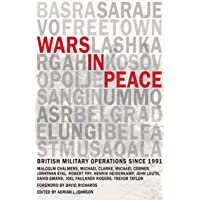 Wars in Peace: British Military Operations since 1991