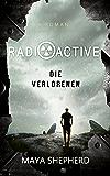 Die Verlorenen (Radioactive 3)