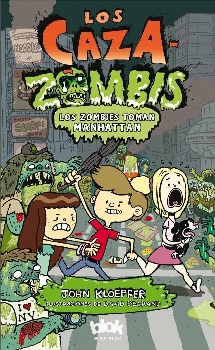Los zombis toman Manhattan (Los Cazazombies 4): Amazon.es ...