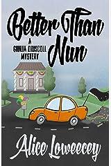 Better Than Nun (A Giulia Driscoll Mystery Book 6) Kindle Edition