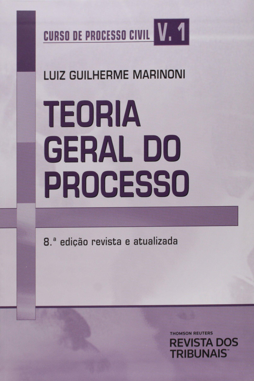 LUIZ MARINONI PROCESSO GUILHERME TEORIA DO GERAL BAIXAR