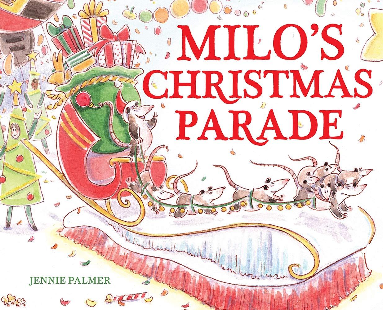 Milo's Christmas Parade: Palmer, Jennie: 9781419744990: Amazon.com: Books