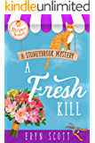 A Fresh Kill (A Stoneybrook Mystery Book 2)
