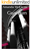 Guardian (Guardians of the Seven Gods Book 1)
