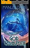 God Complex: A Sci Fi/Horror Cuckold Tale