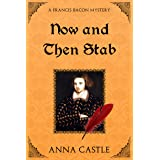 Now and Then Stab (A Francis Bacon Mystery Book 7)