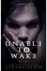 Unable To Wake: A Gripping Suspense Thriller Kindle Edition
