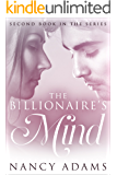 Romance: The Billionaires Mind - A Billionaire Romance (Romance, Contemporary Romance, Billionaire Romance, The Billionaire's Heart Book 2)