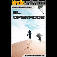 El Operador: 2da edición revisada. Thriller - Espionaje, guerra.