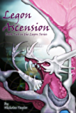 Legon Ascension: Book Two in the Legon Series