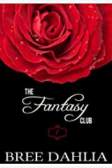 The Fantasy Club (Hurts So Good) (Erotic Confessions Short #1) (The Fantasy Club Series) Kindle Edition