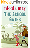 The School Gates: Winner of Best Author Read - Festival of Romance