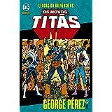Lendas do Universo Dc. Os Novos Titãs Volume 09