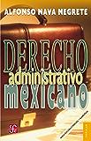 Derecho adminstrativo mexicano (Coleccin Popular)