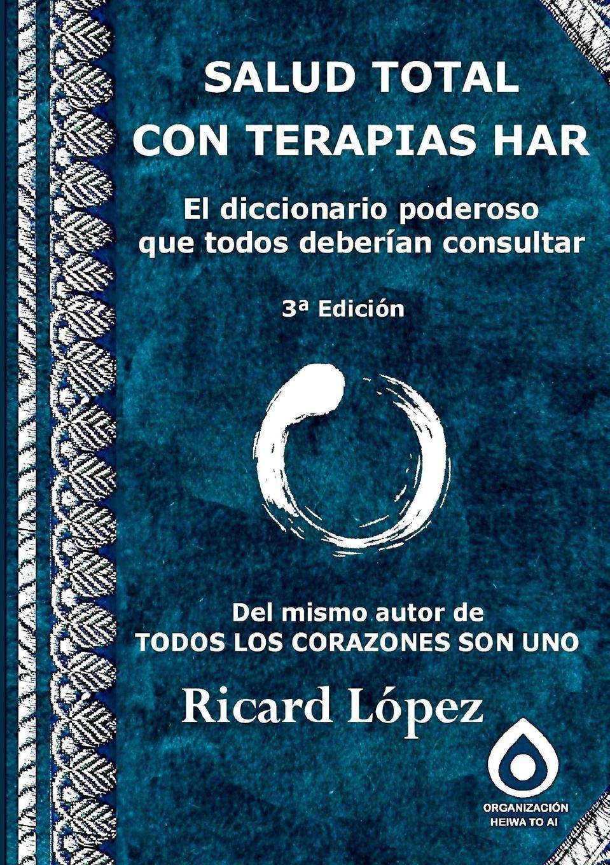Salud Total Con Terapias Har El diccionario poderoso que ...