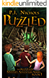Puzzled: An adventure story filled with suspense, mystery, and fantasy - for kids ages 9-12 and teens (The Puzzled…