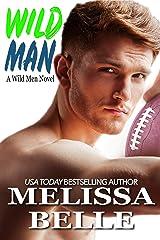 Wild Man (Wild Men Book 1) Kindle Edition