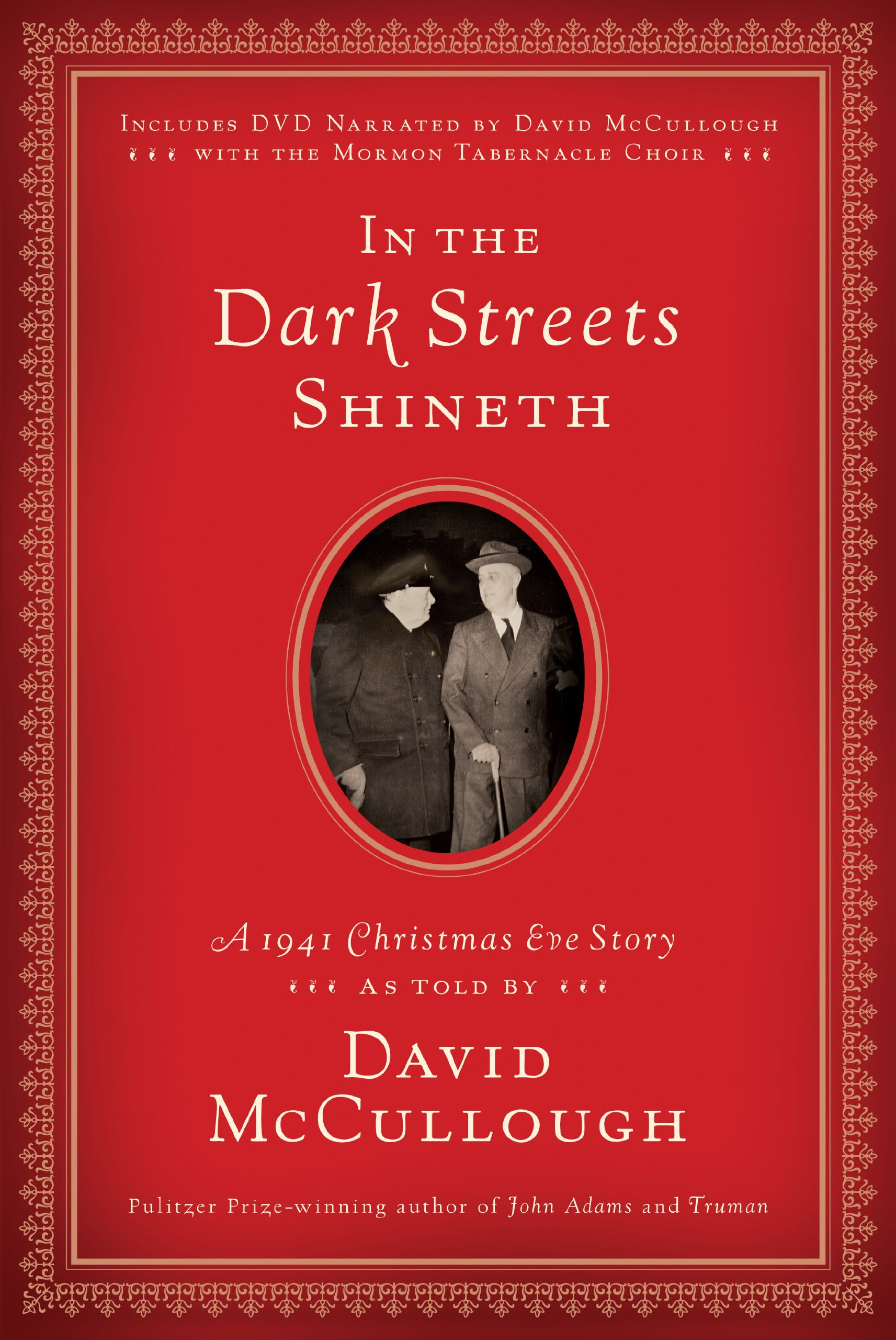 In The Dark Streets Shineth: A 1941 Christmas Eve Story: David Mccullough:  Amazon: Books