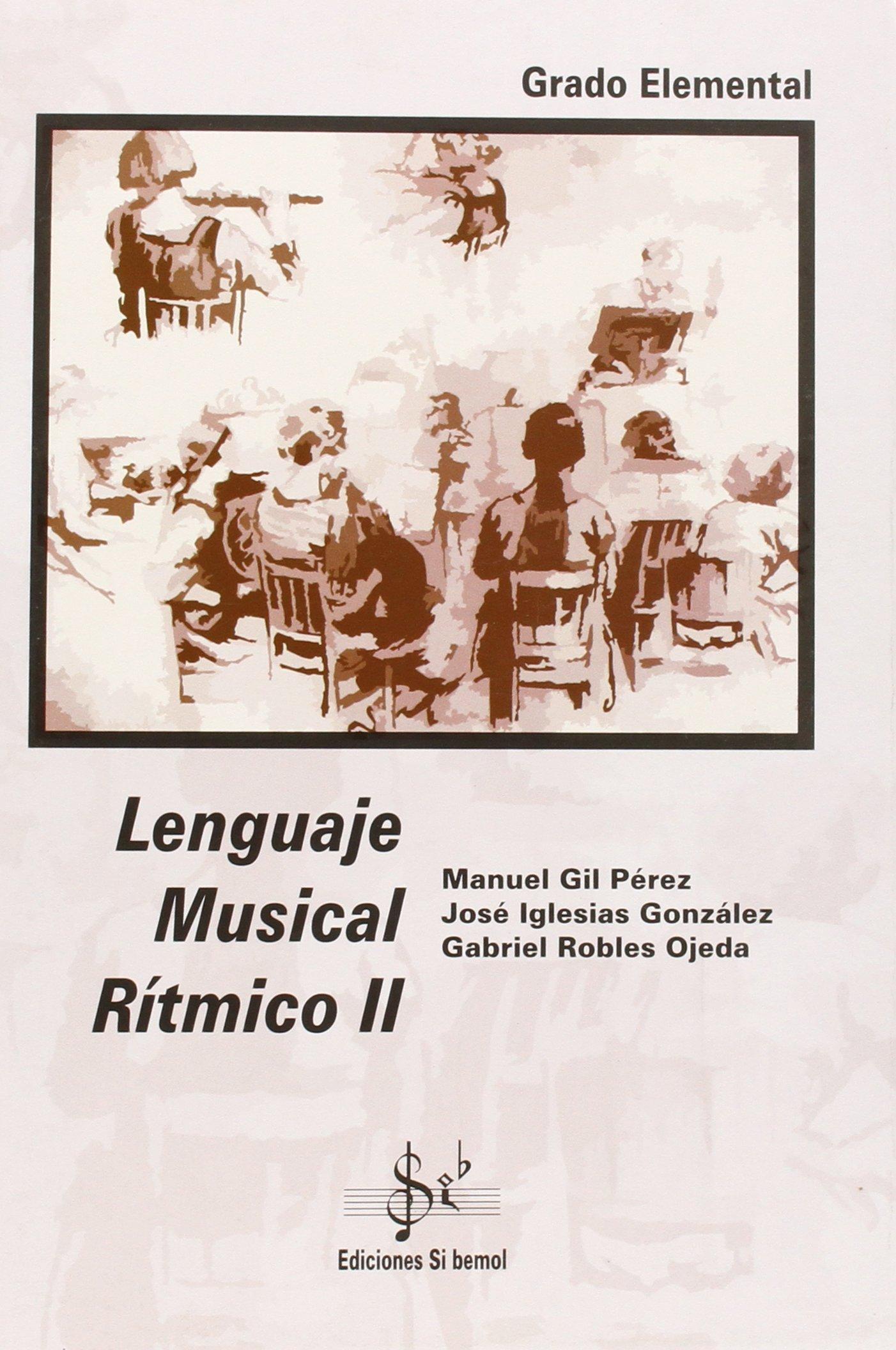 LENGUAJE MUSICAL RITMICO 2 LENGUAJE 10: Amazon.es: Gil Perez ...