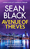 Avenue of Thieves: A Ryan Lock Crime Thriller