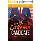 The Luciferian Candidate: A Paranormal Thriller