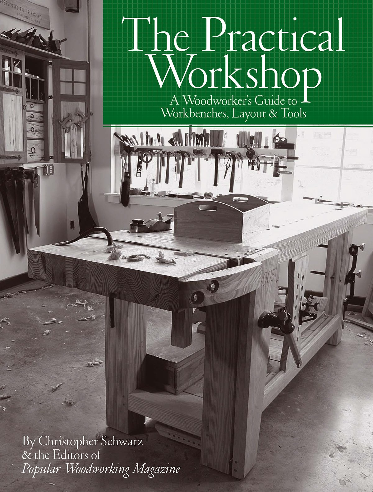 Download The Practical Workshop: A Woodworker's Guide to Workbenches, Layout & Tools ebook