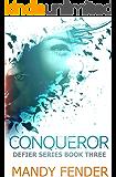 Conqueror (Defier Series Book 3)