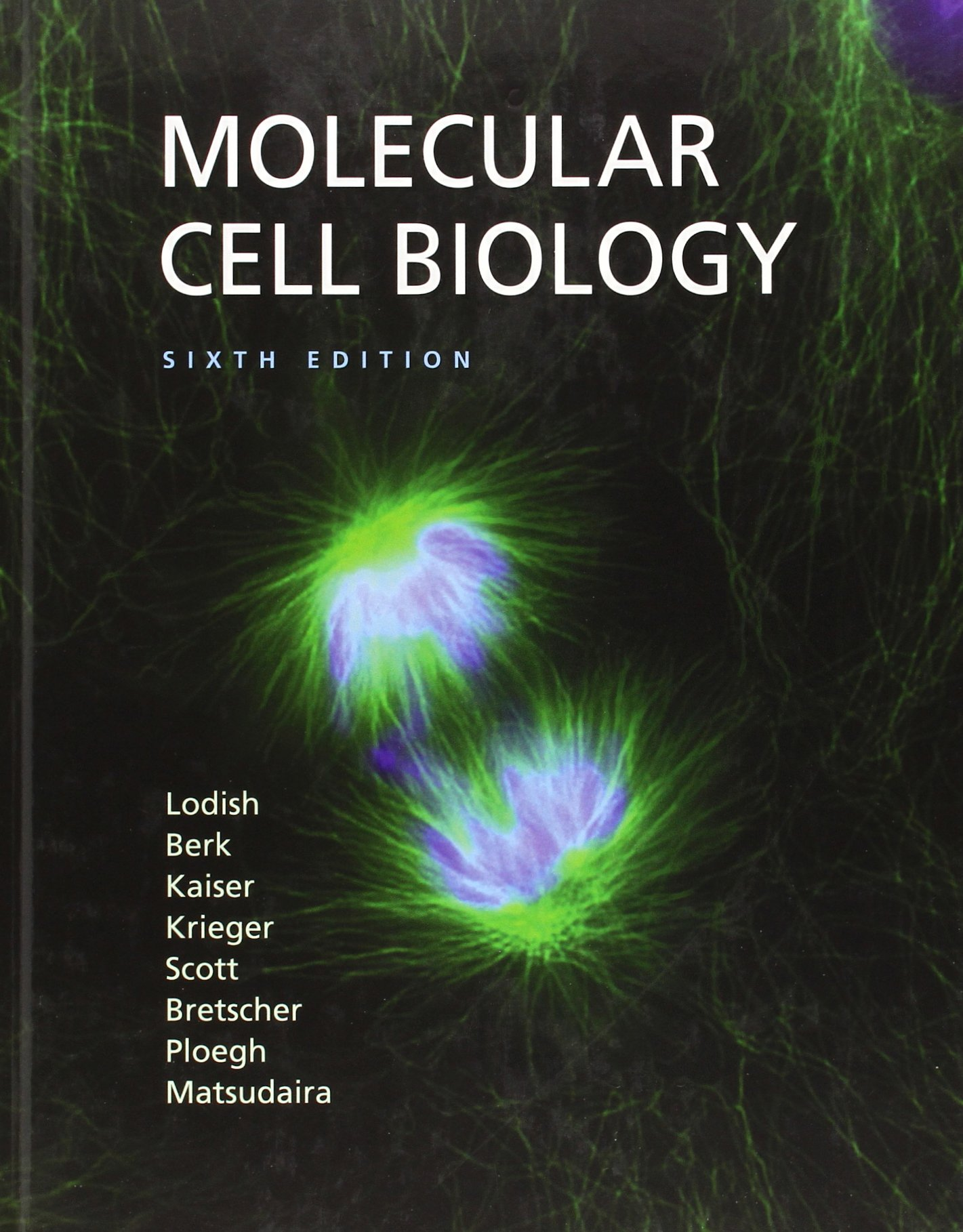 Molecular Cell Biology: Harvey Lodish, Arnold Berk, Chris A