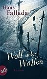 Wolf unter Wölfen: Roman (German Edition)
