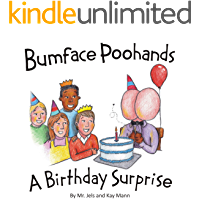 Bumface Poohands - A Birthday Surprise