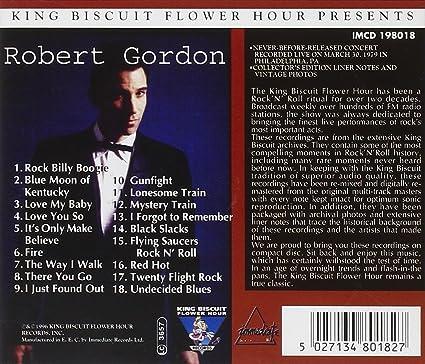 ROBERT GORDON - In C0Ncert (30/Mar/1979-Philadelphia) - Amazon com Music