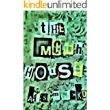 The Moth House