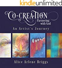 Co-Creation Partnering with God: An Artist's Journey (English Edition)