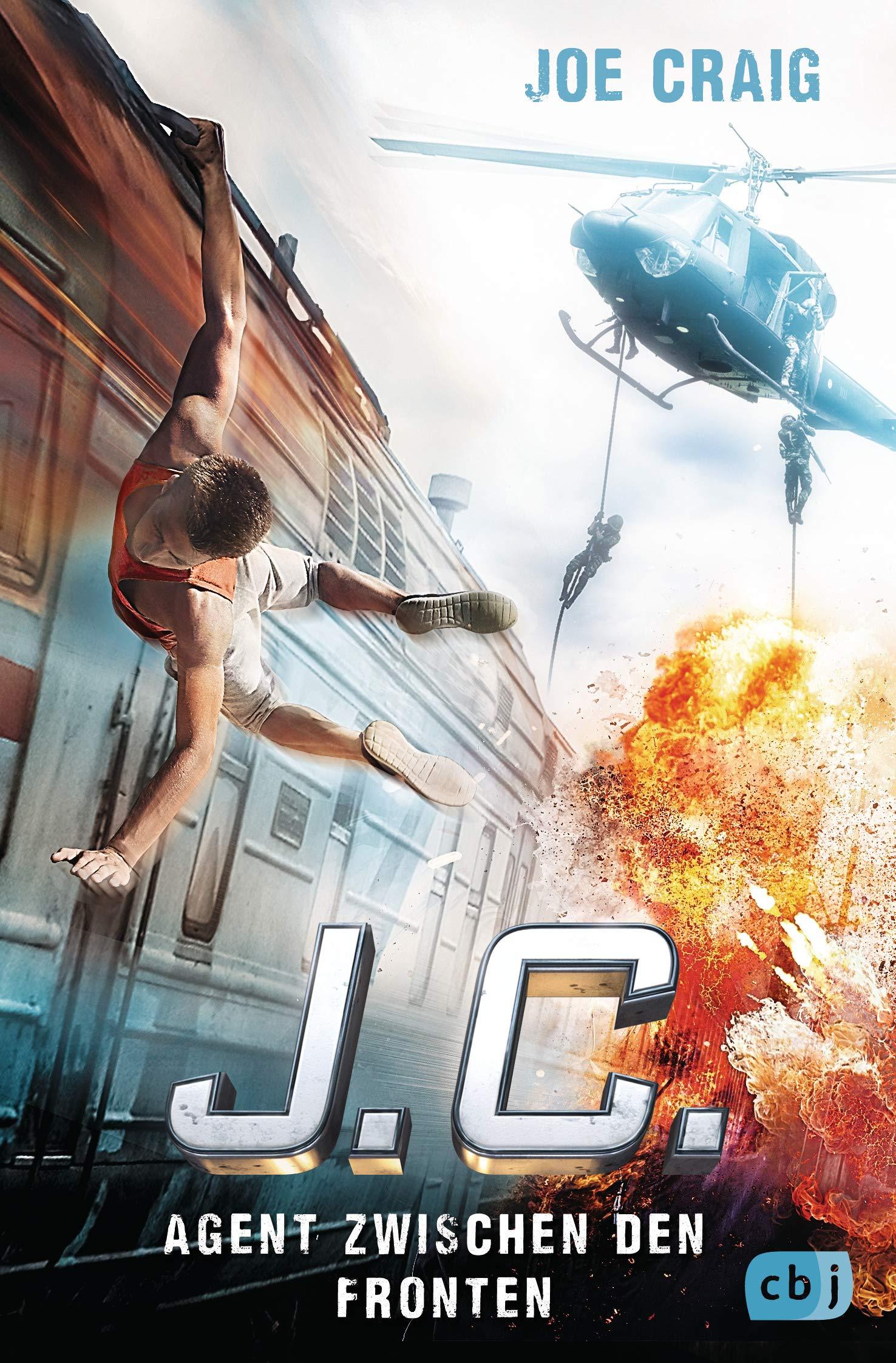 J.C. - Agent zwischen den Fronten (Die Agent J.C.-Reihe, Band 6) Broschiert – 22. April 2019 Joe Craig Alexander Wagner cbj 3570165442