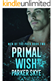 Primal Wish: Men of the Pack Book Two