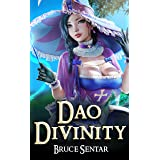 Dao Divinity: A Fantasy Cultivation Novel (The First Immortal Book 1)