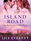 Island Road: The Billionaires of Sanctuary Island 3 (The Billionaire Brothers)