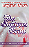 The Christmas Beau (Now and Forever Romance Book 6)