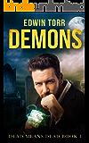 Demons (Dead Means Dead Book 1)