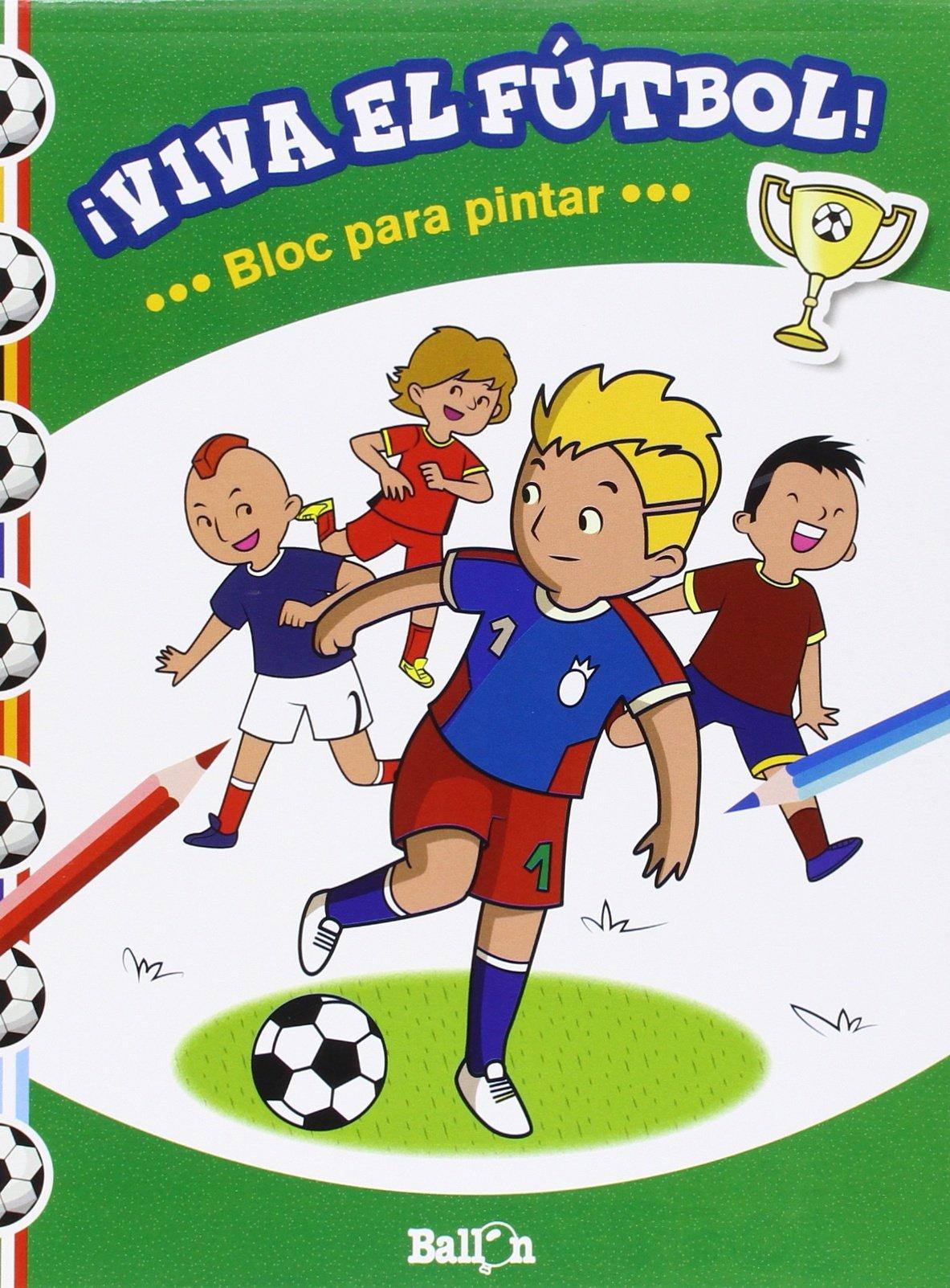 Bloc Para Pintar (¡Viva el fútbol!): Amazon.es: Ballon, Teresa Codina: Libros