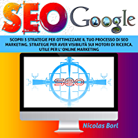 Seo Google: Scopri 5 strategie per ottimizzare il tuo processo di SEO MARKETING. Strategie per aver visibilità sui motori di ricerca. Utile per l' ONLINE MARKETING.