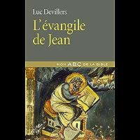 L'évangile de Jean (Mon ABC de la Bible)