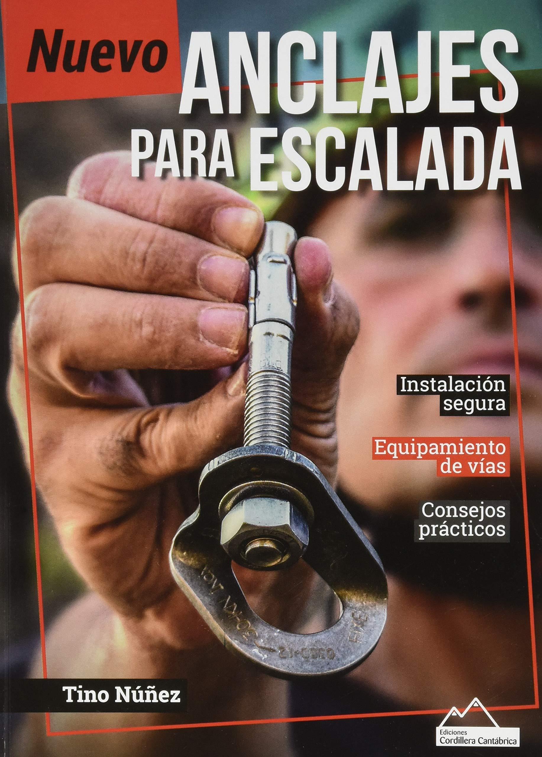 NUEVO ANCLAJES PARA ESCALADA: Amazon.es: NÚÑEZ ...