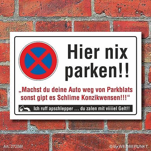 Cartel Privado Aparcamiento parkverbot aquí Nix estacionas ...