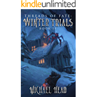 Winter Trials: A Xianxia Cultivation Series (Threads of Fate Book 2)