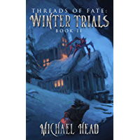 Winter Trials: A Xianxia Cultivation Series (Threads of Fate Book 2) (English Edition)